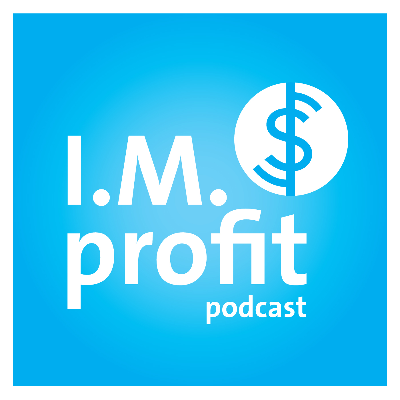 IM Profit Podcast